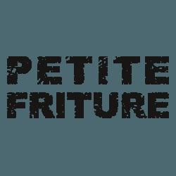 PETITE FRITURE